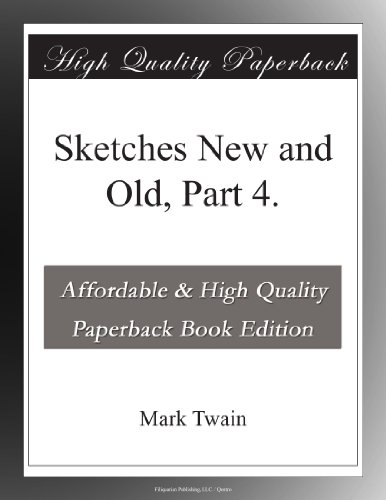 Sketches New and Old, ...