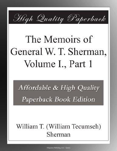 Memoirs of General W. ...