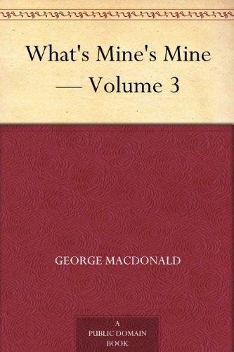 What's Mine's Mine — Volume 3