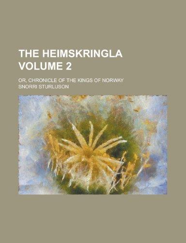 Heimskringla; Or, The ...