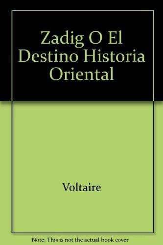 Zadig, ó El Destino, H...