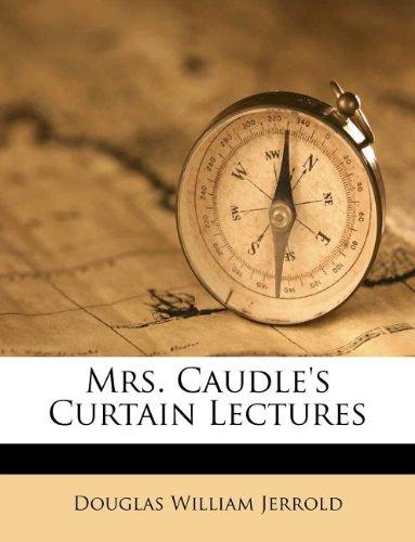 Mrs. Caudle's Curtain ...