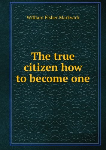 The True Citizen: How ...