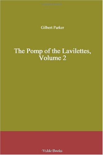 The Pomp of the Lavile...