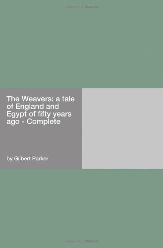 The Weavers: a tale of...