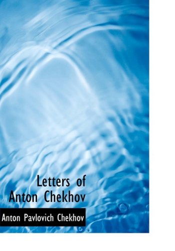 Letters of Anton Chekh...