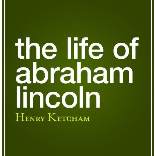 The Life of Abraham Li...