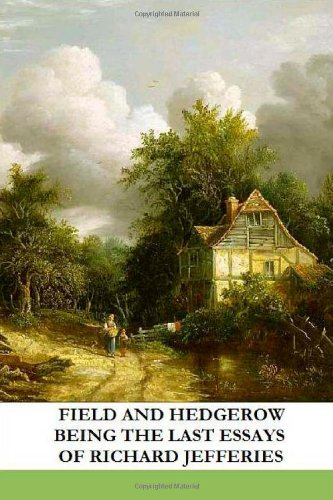 Field and Hedgerow: Be...