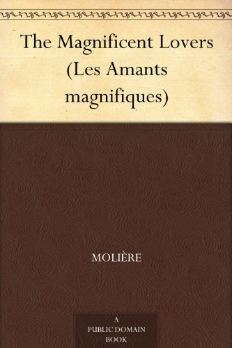 The Magnificent Lovers (Les Amants magnifiques)