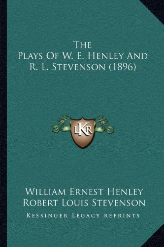 The Plays of W. E. Hen...