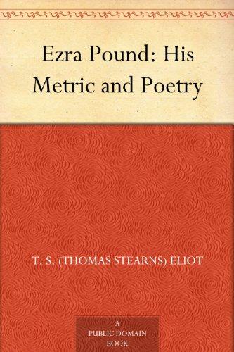 Ezra Pound: His Metric...