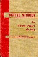 Battle Studies; Ancient and Modern Battle