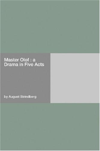 Master Olof : a Drama ...