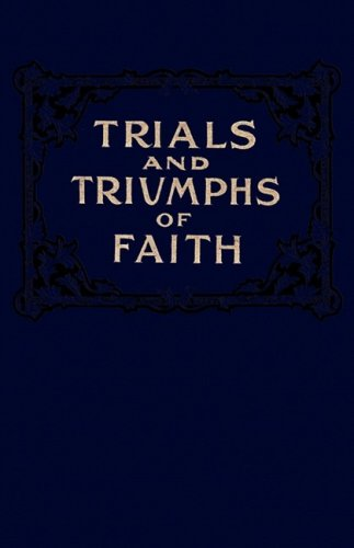 Trials and Triumphs of...