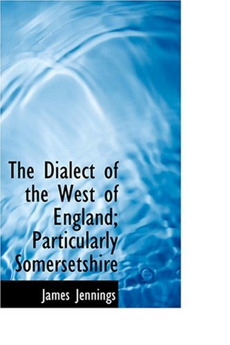 The Dialect of the Wes...