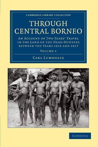 Through Central Borneo...