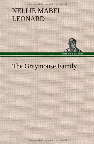 The Graymouse Family