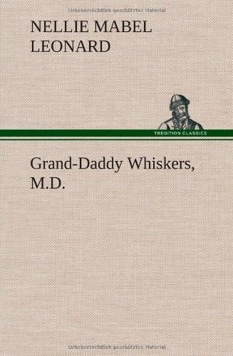 Grand-Daddy Whiskers, ...