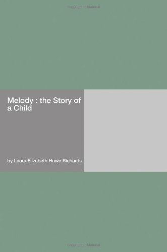 Melody : The Story of a Child