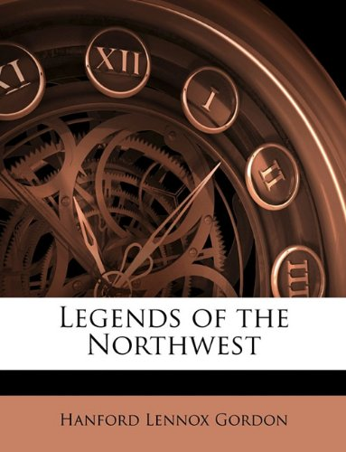 Legends of the Northwest