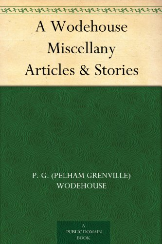 A Wodehouse Miscellany...