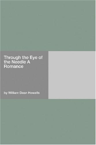 Through the Eye of the Needle: A Romance