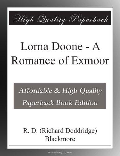 Lorna Doone: A Romance...
