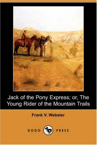 Jack of the Pony Expre...
