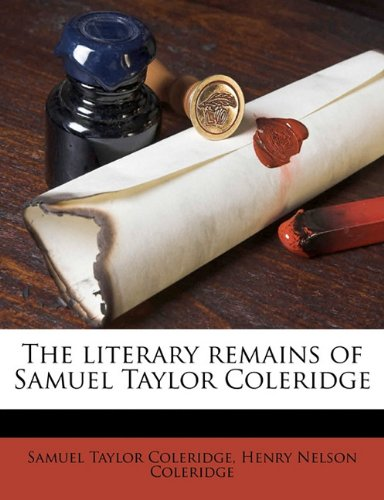 The Literary Remains o...