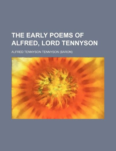 The Early Poems of Alf...