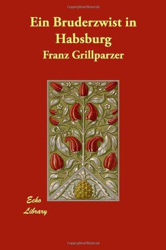 Ein Bruderzwist in Habsburg