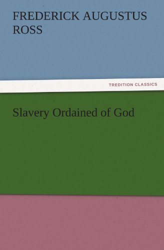 Slavery Ordained of God