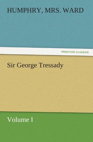 Sir George Tressady — ...