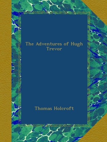The Adventures of Hugh...