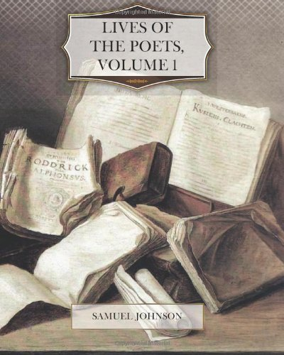 Lives of the Poets, Volume 1
