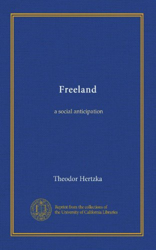 Freeland: A Social Anticipation