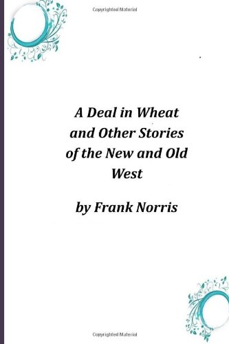 A Deal in Wheat and Ot...
