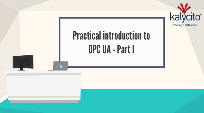 Practical introduction to OPC UA - Part I