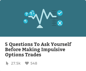 5 questions to ask yourself before making implusive options trades