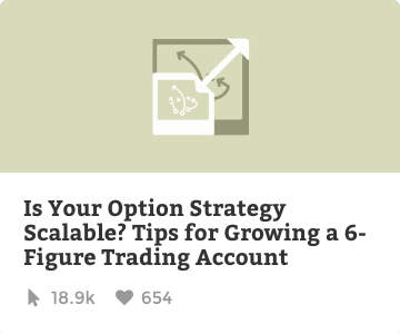 Is your options strategy scalable? Tips for growing a 6-figure trading account