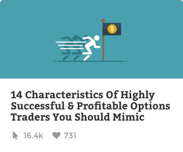 14 Characteristics of highly successful options traders you should mimic