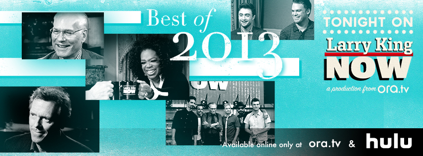 Best of Larry King Now 2013