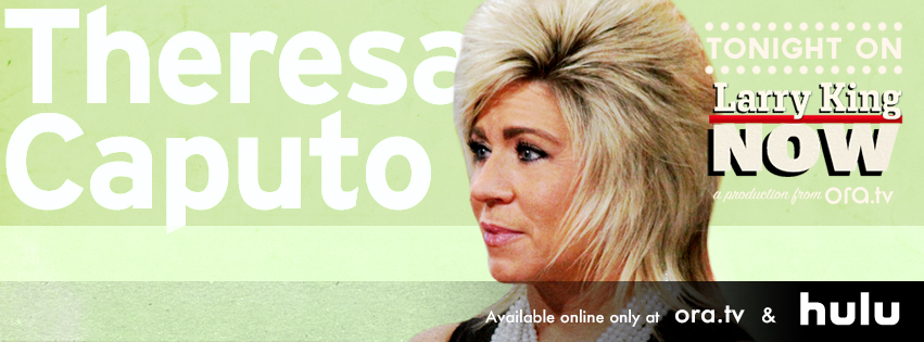 Theresa Caputo on Larry King