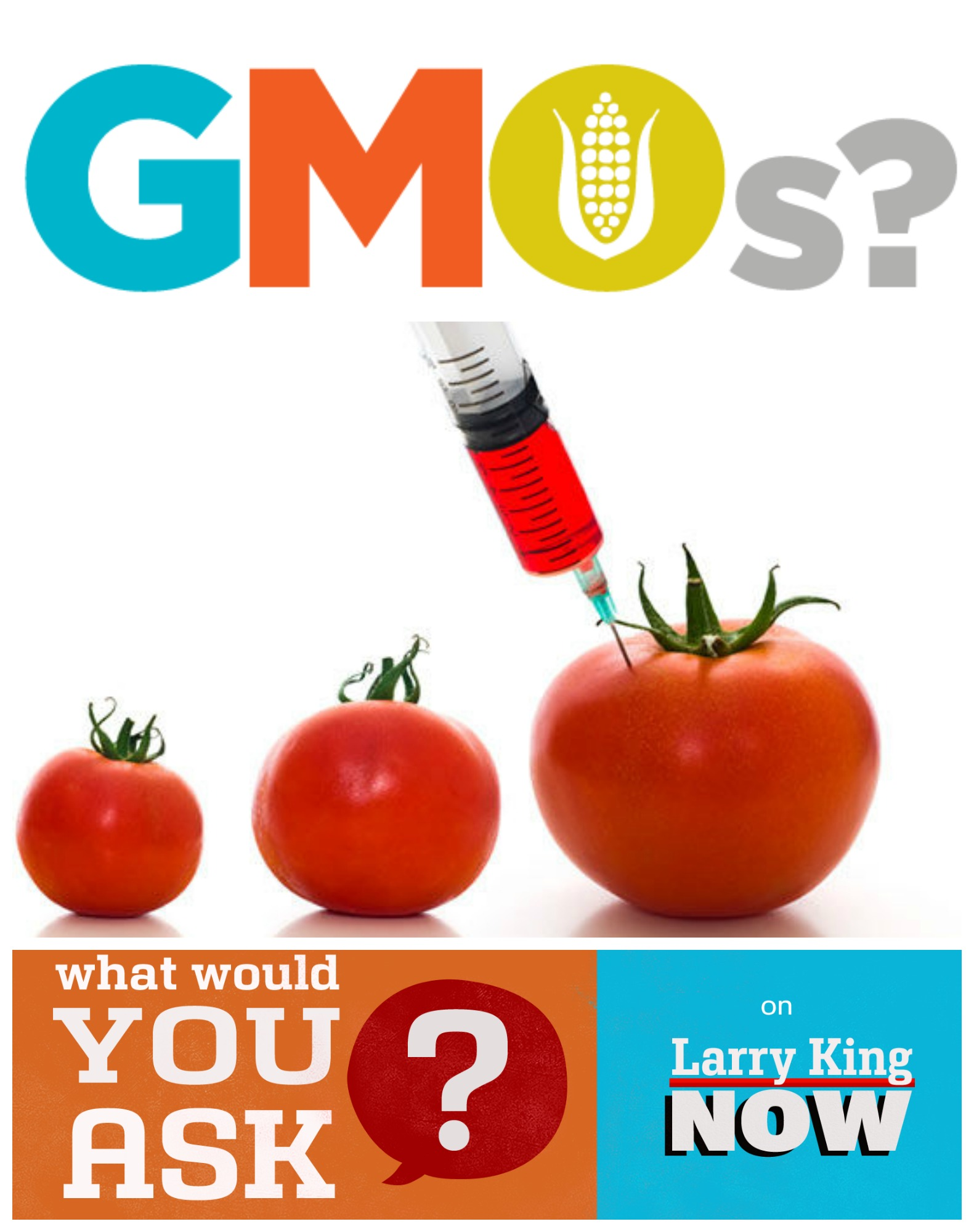 GMOs - what do you want to know? Larry King Now