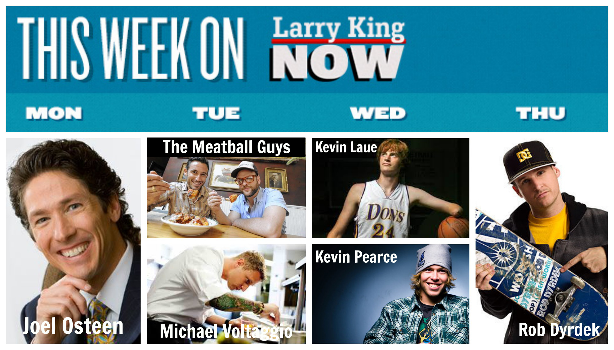 This Week on Larry King Now- Jan 13 2014