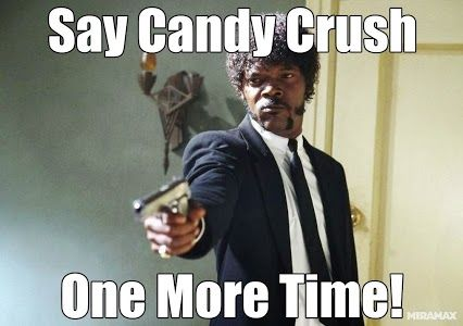 Funny Memes For A Crush : All the candy crush memes we ve felt at one point or another