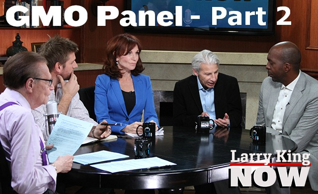 GMO Panel on Larry King - Part 2