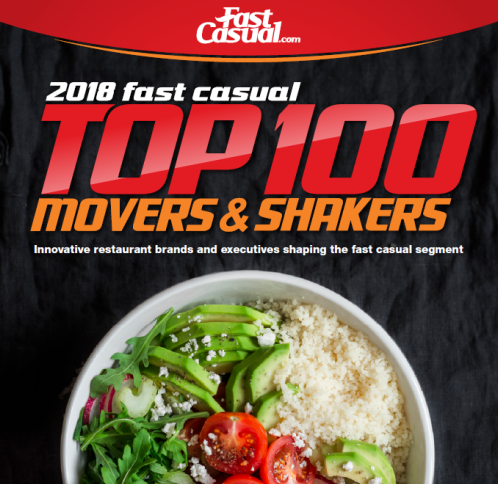 #7 2018 Fast Casual Top 100 Movers and Shakers