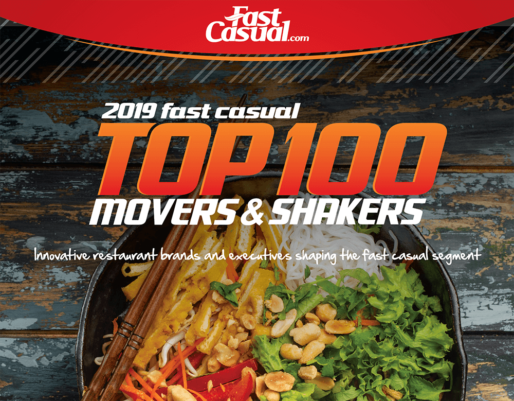 2019 Fast Casual Top 100 Movers and Shakers