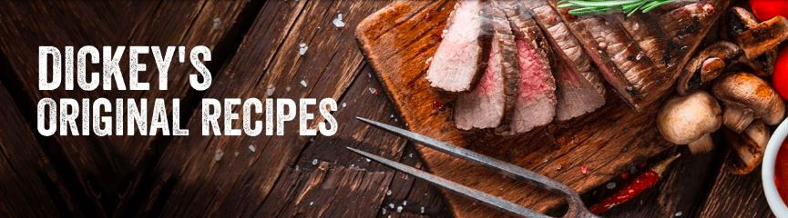Barbecue Recipes from Dickey's Barbecue Pit - Legit. Texas. Barbecue.™